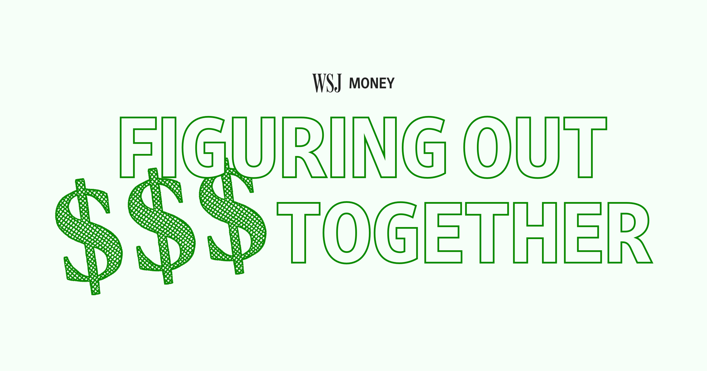 WSJ Money: Figuring Out Your Personal Finances Together